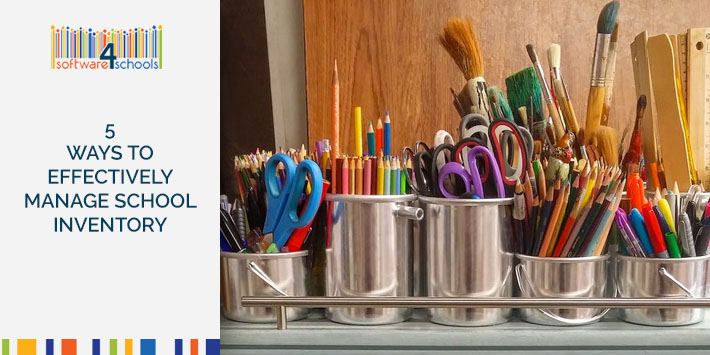 5 Ways to Effectively Manage School Inventory