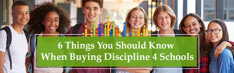 6 Things You Should Know When Buying Discipline 4 Schools